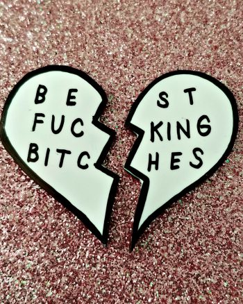 New Pin in the Shop! BEST BITCHES