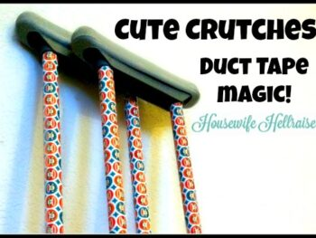 duct tape crutches